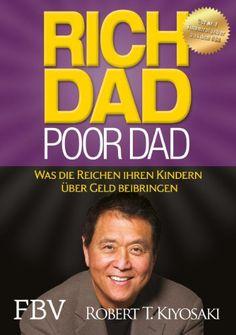 Rich Dad Poor Dad: Was die Reichen ihren Kindern über Gel…