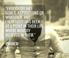 Believe in yourself while everybody else don't.