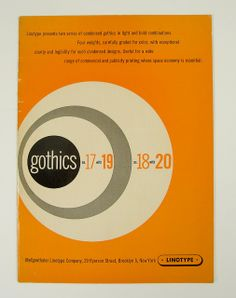 Linotype's Gothic Type Specimens by Herb Lubalin Study Center, via Flickr