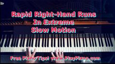 How To Play Piano: Rapid-Fire Runs In Extreme Slow Motion