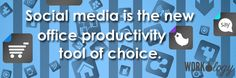 Social media the new workplace productivity tool.
