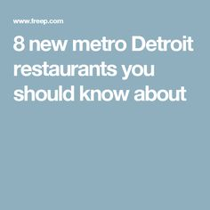 8 new metro Detroit restaurants you should know about