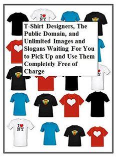 T-Shirt Designers, The Public Domain, and Unlimited Image... https://www.amazon.com/dp/B07DRFMNKV/ref=cm_sw_r_pi_dp_U_x_oo-iBb51Y0RC4