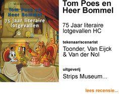 Tom Poes en Heer Bommel HC 75 Jaar literaire lotgevallen door Marten Toonder, Rob van Eijck & Rob van der No