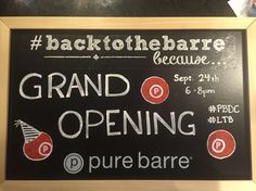 Chalk quote - pure barre grand opening
