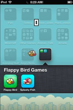 this is impossible oh btw instructions: 1 go on flappybird.io 2 click the bottom middle which brings up a menu 3 click add to home screen  4Name it Flappy Bird 5 click add and your DONE