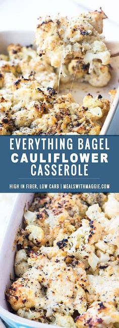 45 minutes · Vegetarian · Serves 6 · Everything bagel Cauliflower Casserole- a healthier thanksgiving dish that is cheesy, salty and garlicky all in one bite. Low carbohydrate, vegetarian and high in fiber | mealswithmaggie.com… More