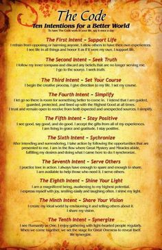 The Code: 10 Intentions for a Better World White Witch Spells, White Magic Spells, Consciousness Quotes, States Of Consciousness, Higher Consciousness, Rules For Life, Satanic Spells, Christian Wicca, Wiccan Quotes
