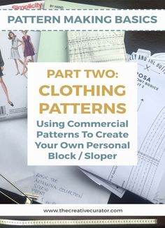 Pattern making Basics 2 - How to Use Clothing Patterns To Create Your Own Block - The Creative Curator