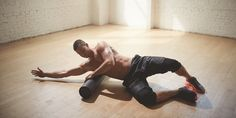 The Foam Rolling You Should Be Doing (But Probably Aren't)