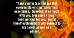 Thank You Boss Quotes Inspirational. QuotesGram Thank You Quotes For Boss thank you notes for boss Go Back > Gallery For > Thank You Boss Quotes 8396 Thank You Boss Quotes, Boss Quotes Inspirational, Thanksgiving Quotes, Parenting Quotes, Mood Quotes, You And I, Work On Yourself, Teaching, Sad