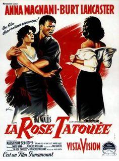 """ La rose tatouée "" de Daniel Mann"