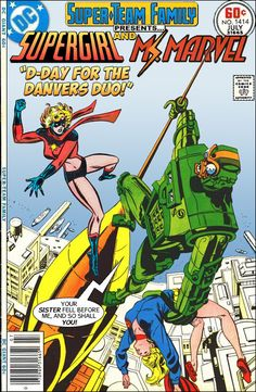 """Super-Team Family: The Lost Issues!: Supergirl and Ms. Marvel in """"D-Day for the Danvers Duo!"""""""