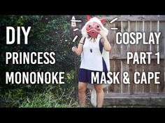 How to Make Mask and Cape : Part 1 of my Princess Mononoke Cosplay DIY - YouTube