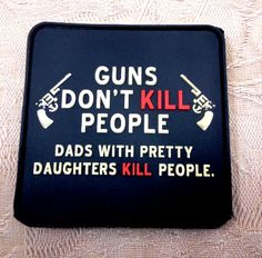 """MORALE patches : 3D Rubber Patch:""""Guns don't kill people"""""""