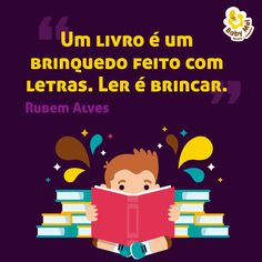 Ler é brincar, sonhar e se divertir! <3 #EscolaBabyMel #LiteraturaInfantil #BabyMel