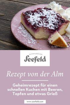 Gleich nachbacken! Frische Zutaten von der Alm, eine Prise Bergluft und viel Müßigkeit – vielleicht ist das das Geheimnis, warum der Beeren-Kuchen mit Grieß und Topfen so besonders gut gelingt. Doch auch daheim schmeckt der Kuchen ganz vorzüglich und zaubert Euch den Tiroler Almsommer auf den Teller. Tiroler Küche   Österreich Rezept   Almhütten Teller, Berries, Kuchen