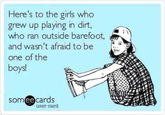 Nuff said here Thats The Way, That Way, Girl Quotes, Funny Quotes, Tomboy Quotes, Random Quotes, Family Quotes, Quotes Quotes, Redneck Quotes