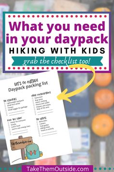 Are you planning on a summer filled with family hikes?  What should you bring in your daypack?  And sign up to TakeThemOutside's community for your own printable day pack checklist.  #dayhikes #hikingwithkids #hikingchecklist