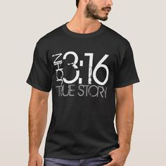 Bible verse John True Story t-shirt, Men's, Size: Adult S, Black Ties Pattern Ties Crafts Ties Casual Ties Knots Ties Wedding Jesus Shirts, Christian Clothing, Christian Shirts, Christian Apparel, Printed Shirts, Tee Shirts, Shirt Men, Shirt Print Design, T Shirt Designs