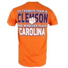 Clemson Tigers Tshirt my dad needs a shirt like this but it needs to say and whoever plays cowboys!