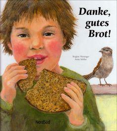 Danke, gutes Brot! von Brigitte Weninger http://www.amazon.de/dp/3314016093/ref=cm_sw_r_pi_dp_oPWLub0QGQAP7