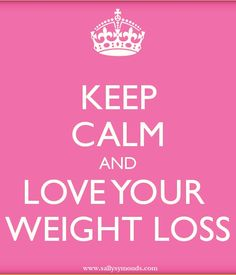 Love Your Weight Loss and not only will you lose weight, you'll keep it off forever!