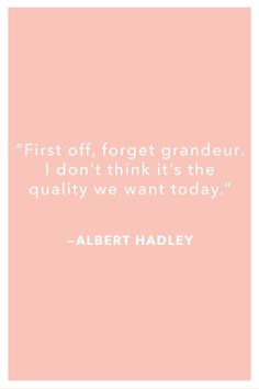 From Albert Hadley to Mark Hampton, we share our favorite quotes from some of history's top architects and interior designers. Interior Design Quotes, Interior Design Inspiration, Creative Inspiration, Interior Decorating, Design Ideas, Cool Words, Wise Words, Daydreaming Quotes, Albert Hadley