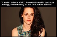 Oh Kristen…at least you're aware. Kristen Stewart, I Love To Laugh, Make Me Smile, Just For Laughs, Just For You, Tori Tori, No Kidding, Quites, Celebs