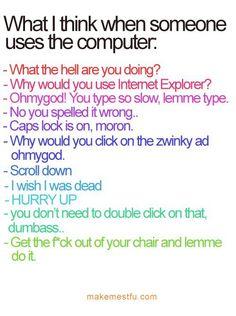 totally me hahaha