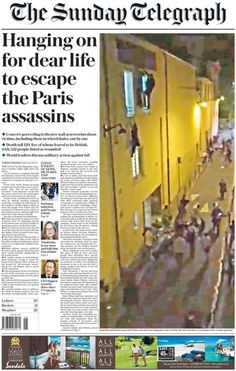 The Papers Paris attacks: Jihadis were 'fake refugees', SAS 'on UK streets' - UK newspaper headlines  Sunday Telegraph front page, 15/11/15