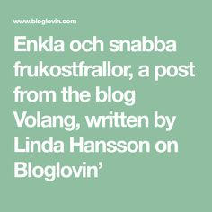 Enkla och snabba frukostfrallor,  a post from the blog Volang, written by Linda Hansson on Bloglovin' Brunch, Writing, Blog, Writing Process, Brunch Party