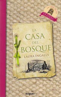 L In Spanish - The House in the Woods - En Espanõl - La Casa del Bosque