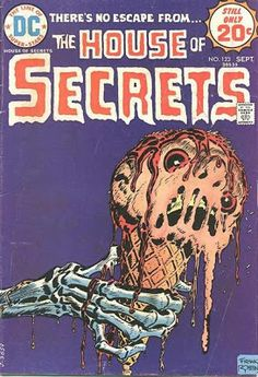 A cover gallery for the comic book House of Secrets Horror Comics, Scary Comics, Sci Fi Comics, Old Comics, Vintage Comics, Horror Art, Vintage Ads, Vintage Posters, Book Cover Art