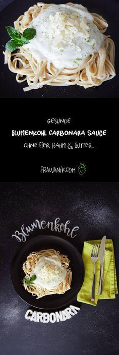 Gesunde Blumenkohl Carbonara Sauce- ohne Eier, Rahm & Butter... Super einfach und schnell!! Auch zum Einfrieren geeignet!