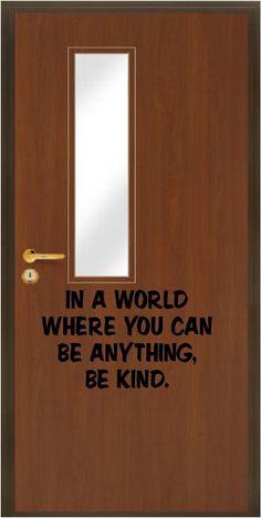 Inspirational Classroom Door Decals | Jane Classroom Door Quotes, Classroom Decor, Pallet Porch, Welcome Home Signs, Class Door, Teaching Tools, Teaching Quotes, Teaching Ideas, Simple Signs