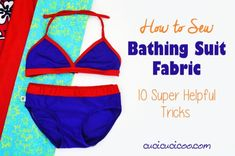 How to sew bathing suit fabric – Sewing