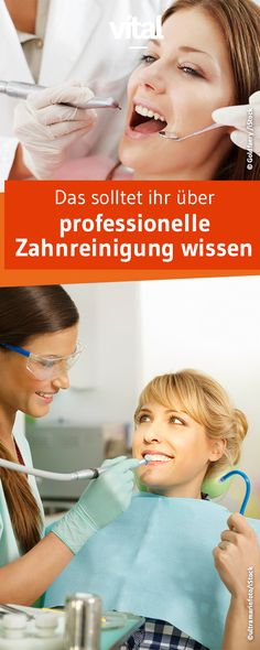 Was erwartet Patienten bei der Professionellen Zahnreinigung? Warum ist sie so wichtig? Wir haben eine Expertin gefragt. Health, Tricks, Rat, Google, Not Feeling Well, Healthy Teeth, Dentistry, Oral Hygiene, Health Care