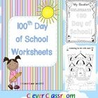 100th Day of School Worksheets - 100 Days of School PDF file**** This download made the TOP 100 products list again this week!This 40 page file...