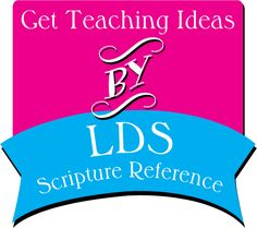 Get ideas for your LDS gospel lesson or activity sorted by scripture reference. Doctrine and Covenants, Book of Mormon, Bible, and Pearl of Great Price.