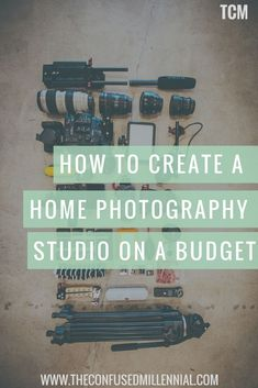 How To Create A Home Photography Studio On A Budget - http://www.theconfusedmillennial.com/how-to-create-a-home-photography-studio-on-a-budget/ #photography101