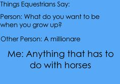 Yes. <3 A bum, who lives at the barn, and only works with horses. YAY!