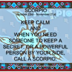 SCORPIO - KEEP CALM