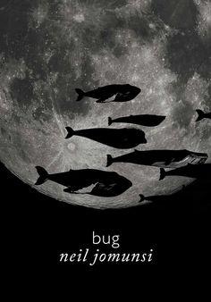 Bug, Neil Jomunsi - Projet Bradbury #51