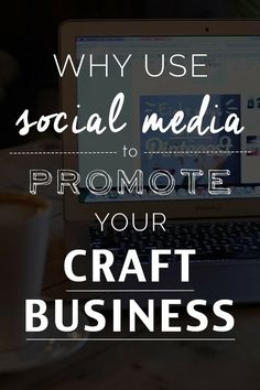 Why use Social Media to Promote your Craft Business? (scheduled via http://www.tailwindapp.com?utm_source=pinterest&utm_medium=twpin&utm_content=post137475175&utm_campaign=scheduler_attribution)