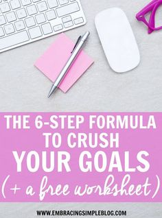 Do you find yourself setting goals to help you reach your dreams, but never actually accomplishing them? If you have big dreams you want to turn into a reality, don't miss this 6-step formula to help you crush your goals, plus a FREE goal planning worksheet to help you work through the process!