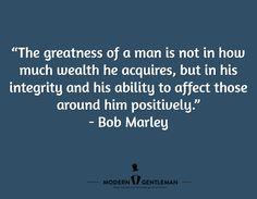 6 Gentlemen Quotes To Live By - Read more... http://www.moderngentlemanmagazine.com/gentlemen-quotes/