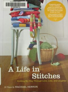 A life in stitches: knitting my way through love, loss and laughter: 20 pieces (2011).  Catalogue: http://library.midchesh.ac.uk/HeritageScripts/Hapi.dll/retrieve2?SetID=B04F56A6-9F89-459F-8C4A-A7F1CFC0CBEC&SearchTerm0=a%20life%20in%20stitches&SearchPrecision=20&SortOrder=A1&Offset=7&Direction=.&Dispfmt=F&Dispfmt_b=B01&Dispfmt_f=F10&DataSetName=HERITAGE