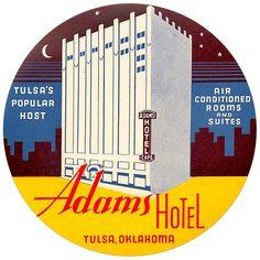 Adams Hotel ~TULSA OKLAHOMA