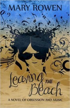 Leaving the Beach - Kindle edition by Mary Rowen. Literature & Fiction Kindle eBooks @ Amazon.com.